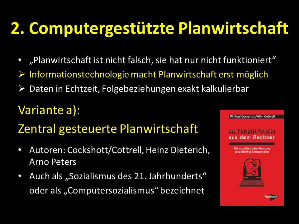 2. Computergestützte Planwirtschaft