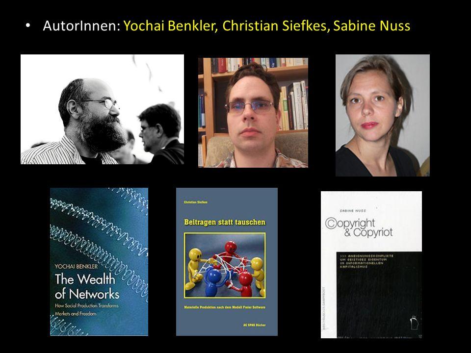 AutorInnen: Yochai Benkler, Christian Siefkes, Sabine Nuss