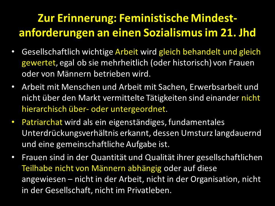 Zur Erinnerung: Feministische Mindest-anforderungen an einen Sozialismus im 21. Jhd