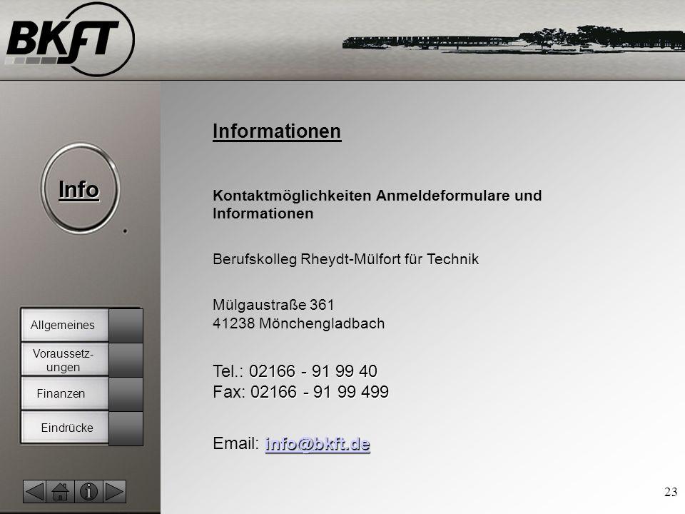 Informationen Tel.: 02166 - 91 99 40 Fax: 02166 - 91 99 499
