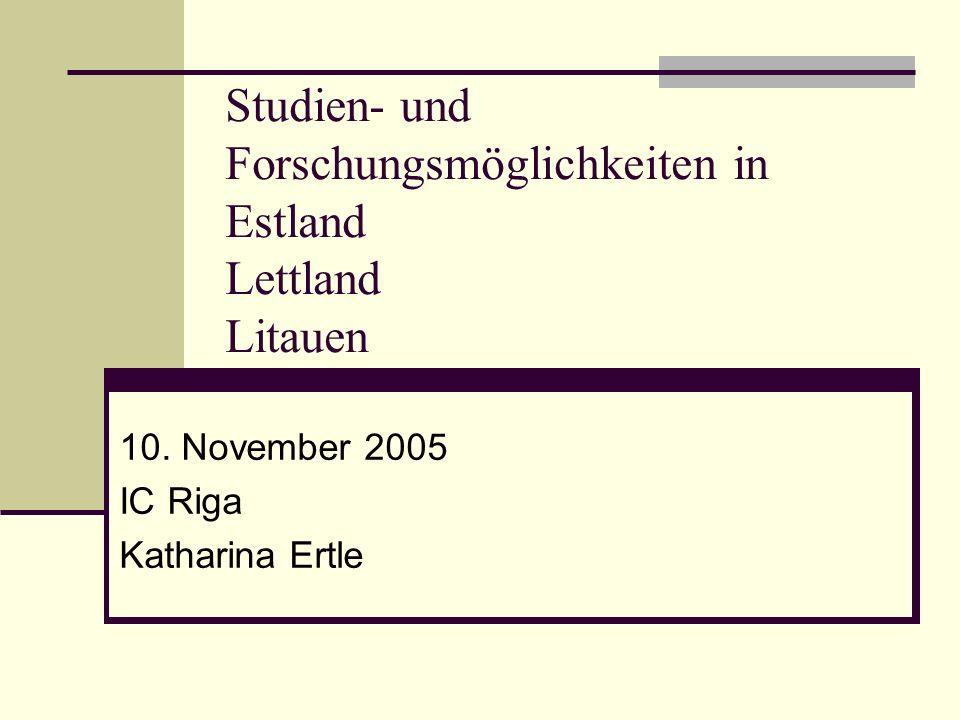 Studien- und Forschungsmöglichkeiten in Estland Lettland Litauen
