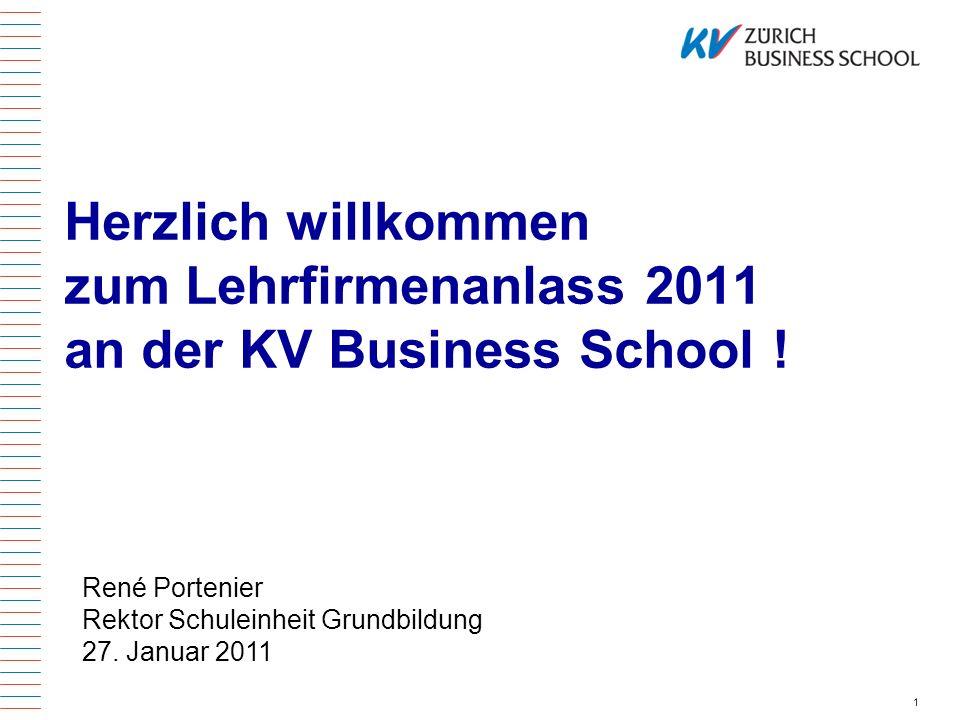 Herzlich willkommen zum Lehrfirmenanlass 2011 an der KV Business School !