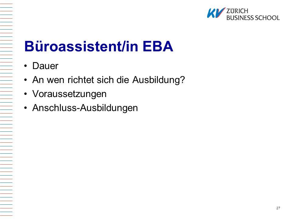 Büroassistent/in EBA Dauer An wen richtet sich die Ausbildung