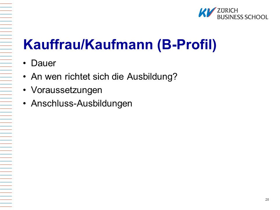 Kauffrau/Kaufmann (B-Profil)