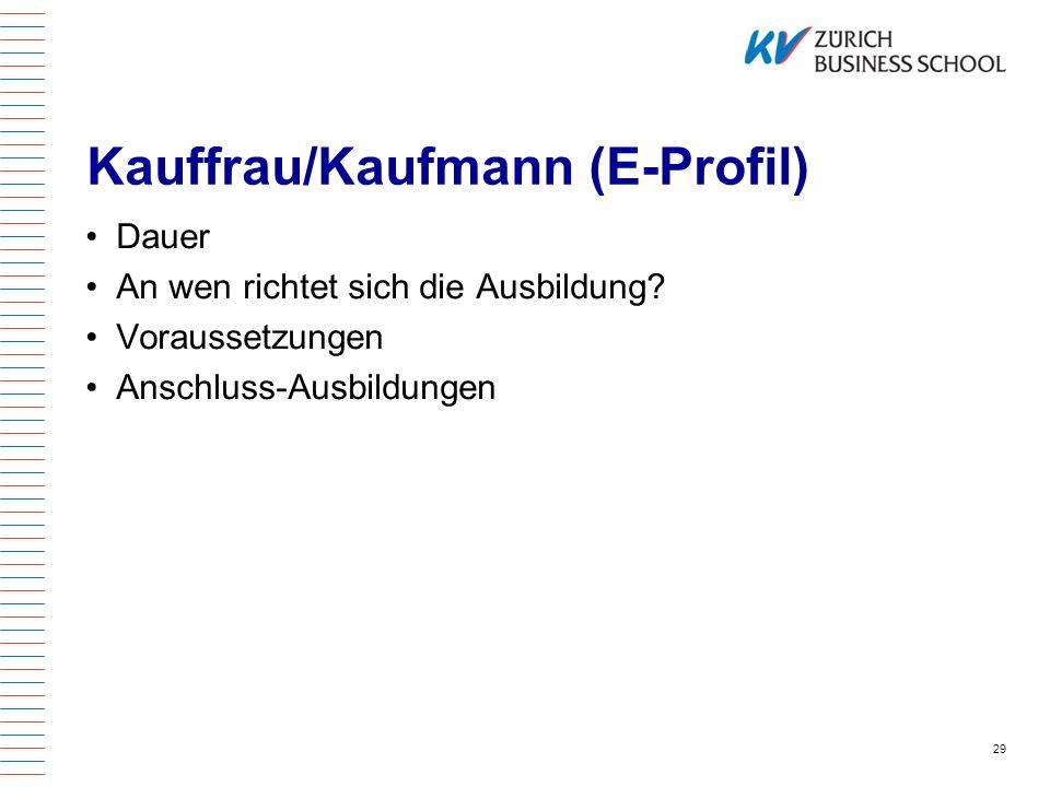 Kauffrau/Kaufmann (E-Profil)