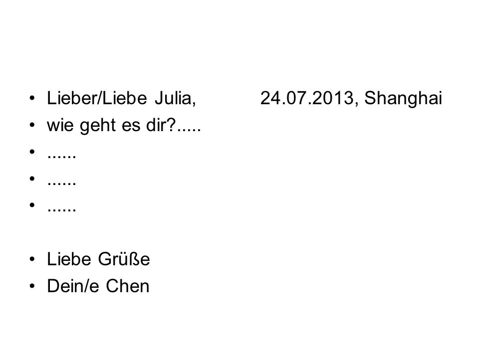 Lieber/Liebe Julia, 24.07.2013, Shanghai