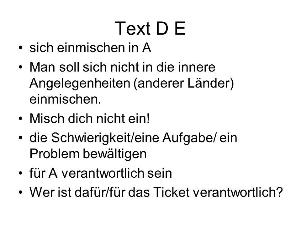 Text D E sich einmischen in A