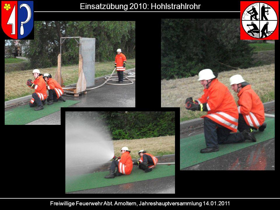 Einsatzübung 2010: Hohlstrahlrohr