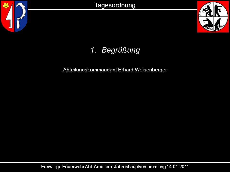 Begrüßung Tagesordnung Abteilungskommandant Erhard Weisenberger