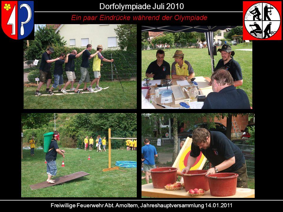 Dorfolympiade Juli 2010 Ein paar Eindrücke während der Olympiade