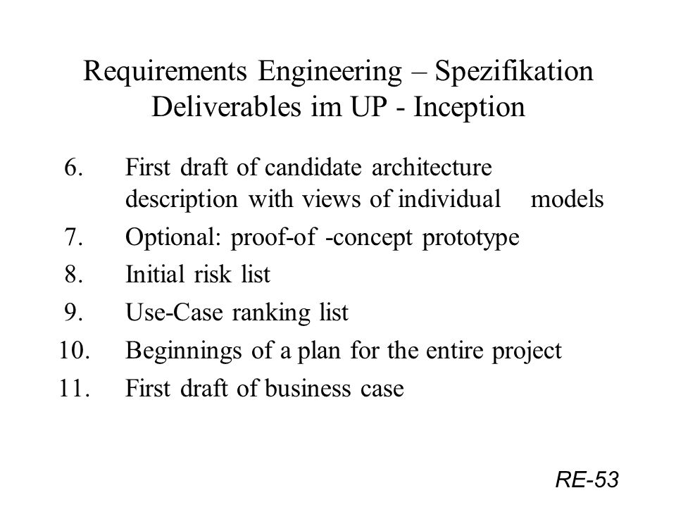 Requirements Engineering – Spezifikation Deliverables im UP - Inception