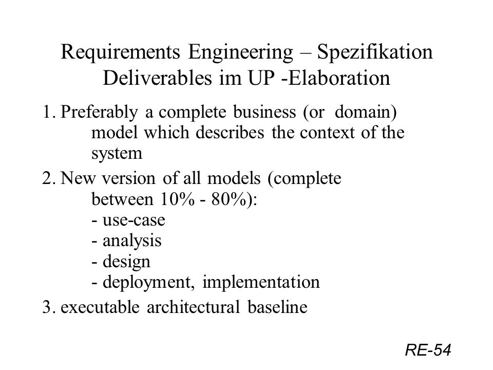 Requirements Engineering – Spezifikation Deliverables im UP -Elaboration
