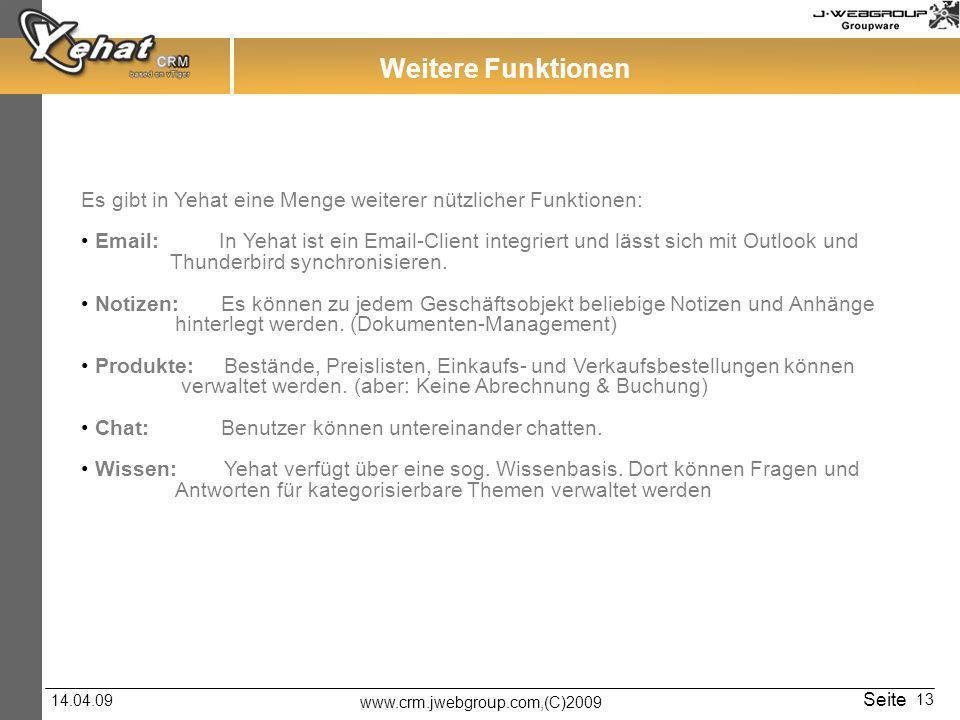 Weitere Funktionen Es gibt in Yehat eine Menge weiterer nützlicher Funktionen: