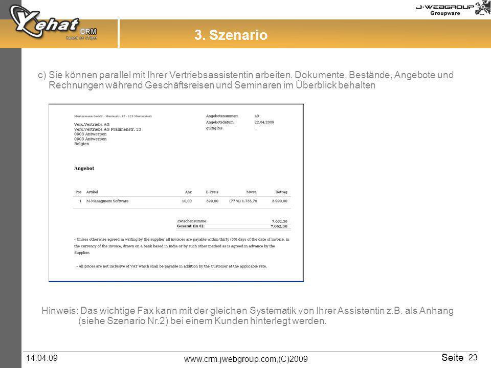 3. Szenario c) Sie können parallel mit Ihrer Vertriebsassistentin arbeiten. Dokumente, Bestände, Angebote und.