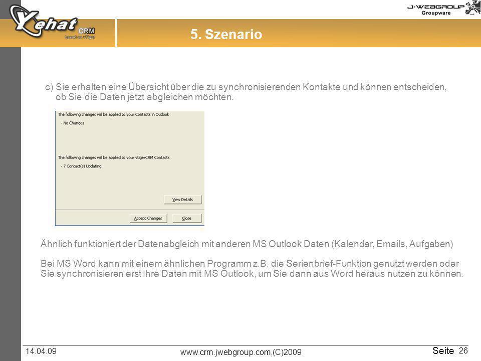 5. Szenario c) Sie erhalten eine Übersicht über die zu synchronisierenden Kontakte und können entscheiden,