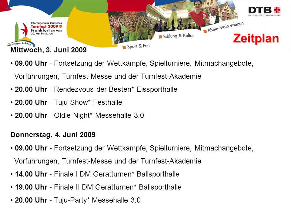 Zeitplan Mittwoch, 3. Juni 2009