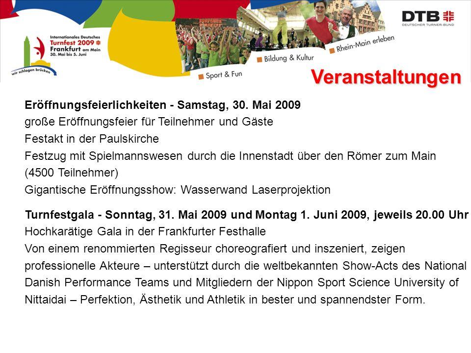 Veranstaltungen Eröffnungsfeierlichkeiten - Samstag, 30. Mai 2009
