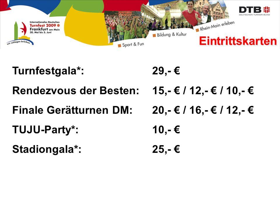 Eintrittskarten Turnfestgala*: 29,- €