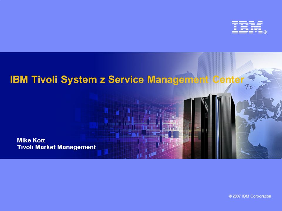 IBM Tivoli System z Service Management Center