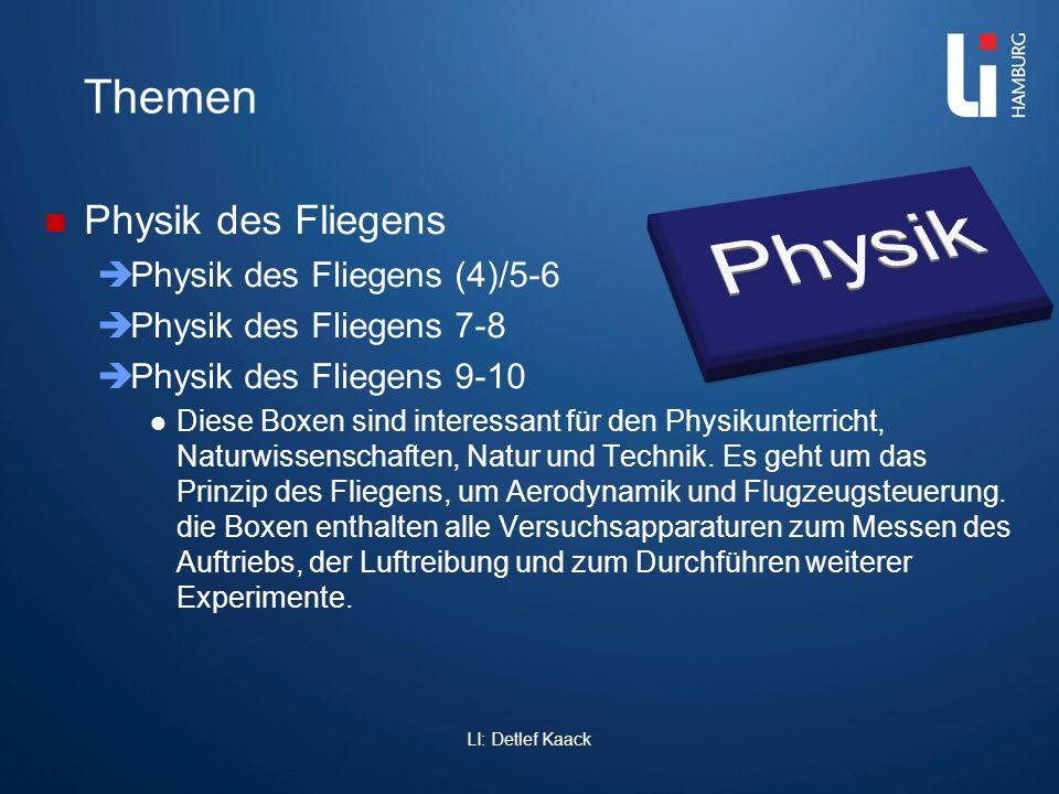 Themen Physik des Fliegens Physik des Fliegens (4)/5-6