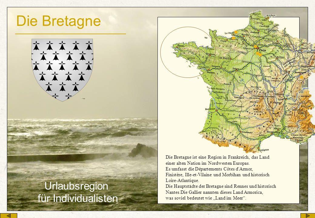 Die Bretagne Urlaubsregion für Individualisten