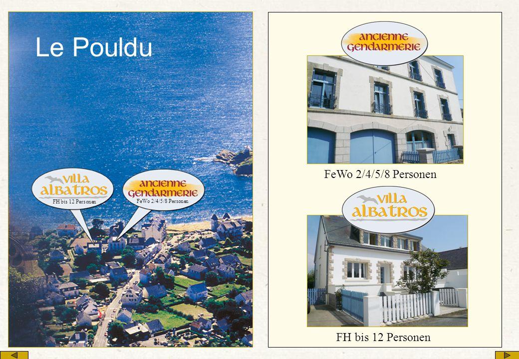 Le Pouldu FeWo 2/4/5/8 Personen FH bis 12 Personen FH bis 12 Personen