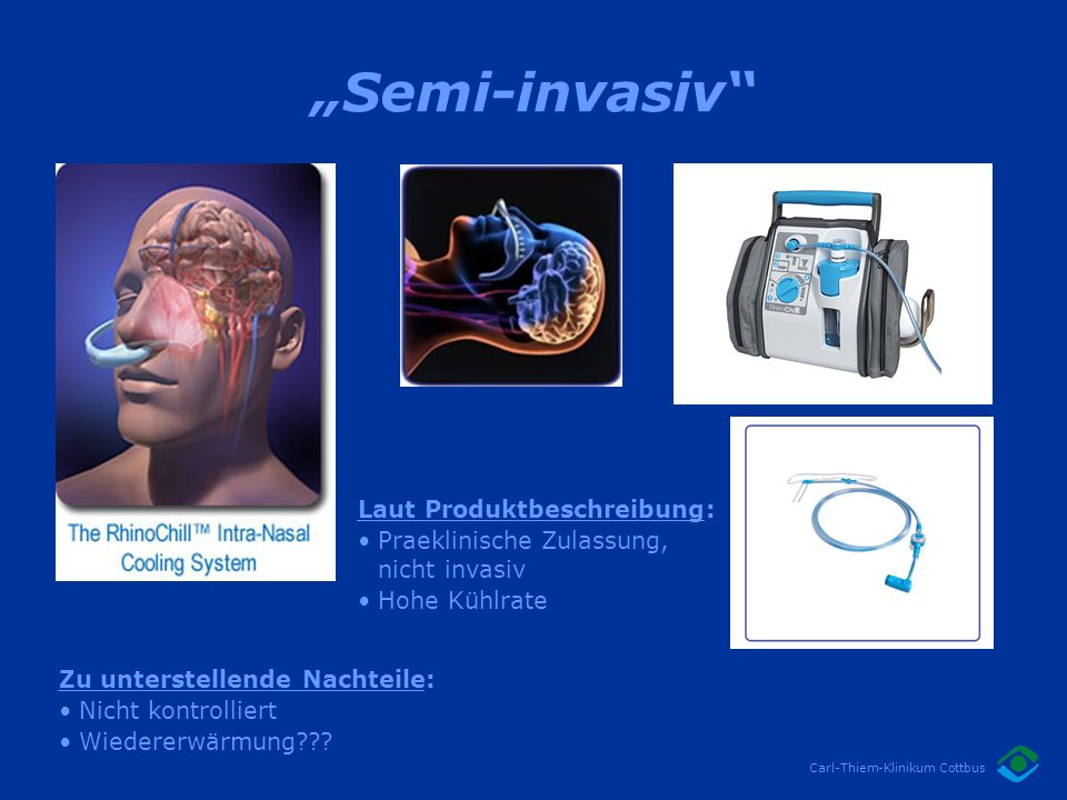 """Semi-invasiv Laut Produktbeschreibung:"