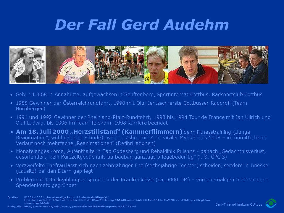 Der Fall Gerd Audehm www.hr-online.de. Geb. 14.3.68 in Annahütte, aufgewachsen in Senftenberg, Sportinternat Cottbus, Radsportclub Cottbus.