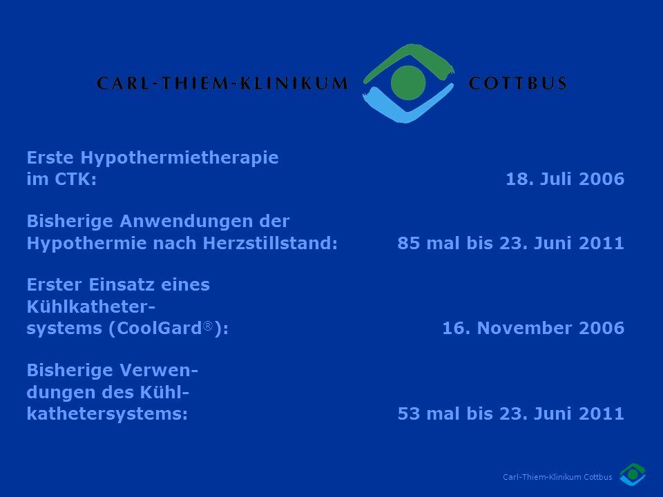 Erste Hypothermietherapie im CTK: 18. Juli 2006