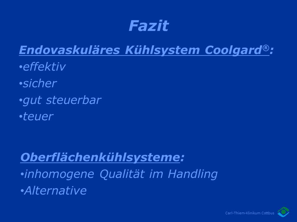 Fazit Endovaskuläres Kühlsystem Coolgard®: effektiv sicher
