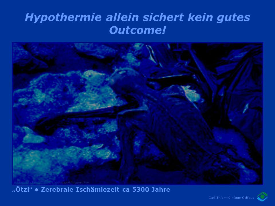 Hypothermie allein sichert kein gutes Outcome!