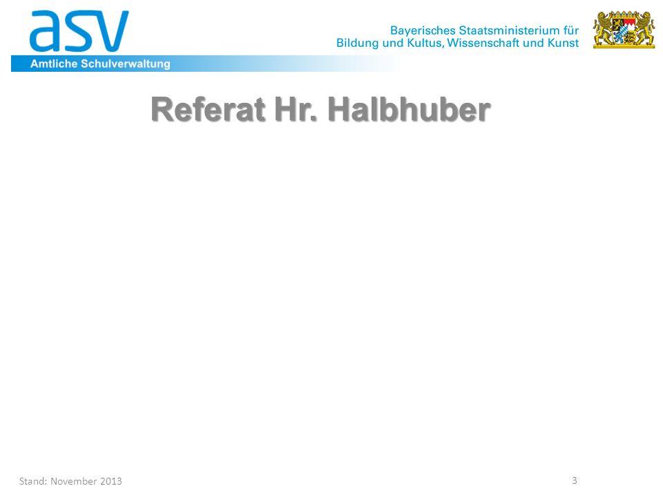Referat Hr. Halbhuber Projektleitung ASD Stand: November 2013