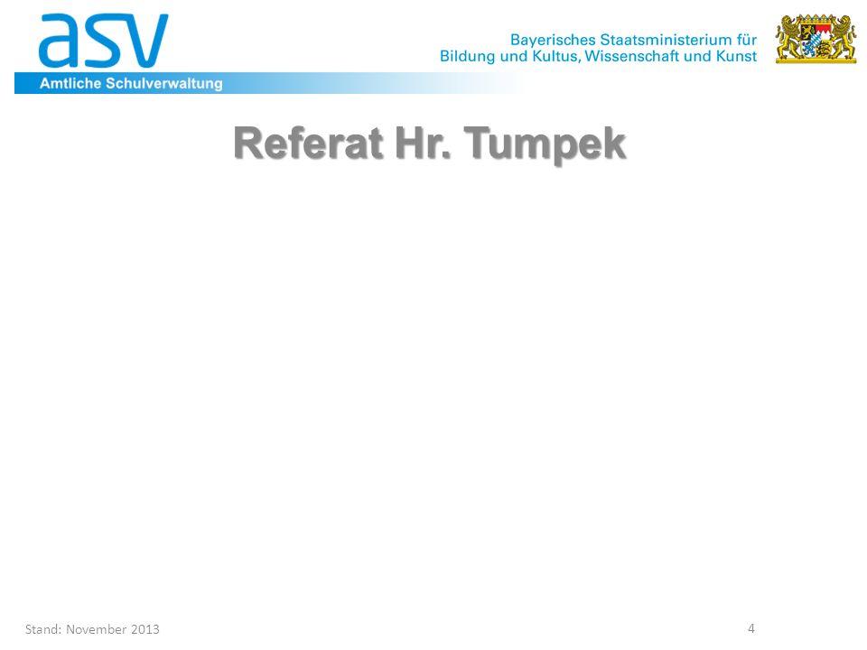 Referat Hr. Tumpek Projektleitung ASV Stand: November 2013