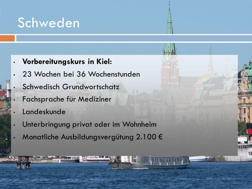 Schweden Vorbereitungskurs in Kiel: 23 Wochen bei 36 Wochenstunden