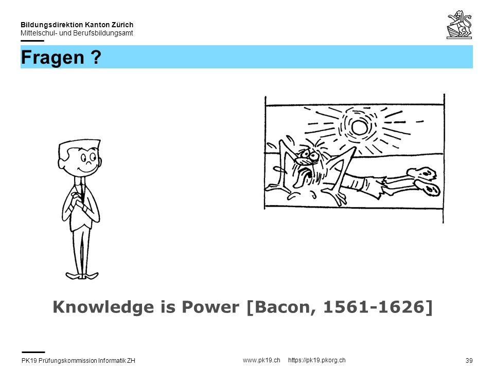 Fragen Knowledge is Power [Bacon, ]