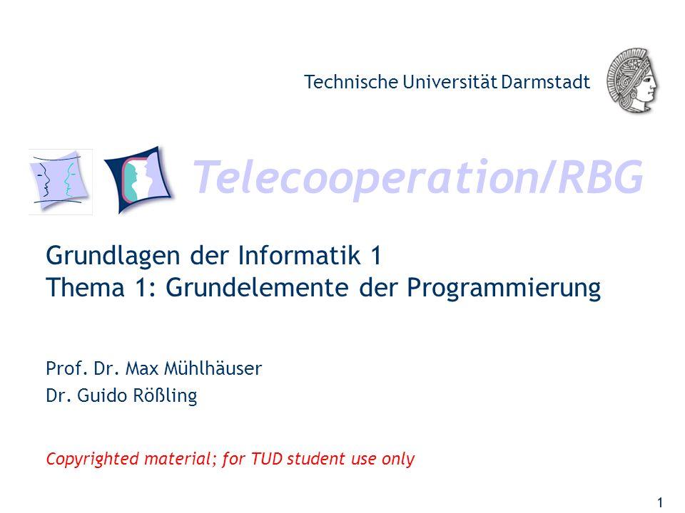 Grundlagen der Informatik 1 Thema 1: Grundelemente der Programmierung