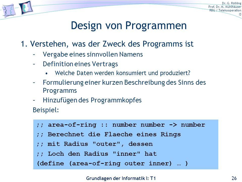 Design von Programmen 1. Verstehen, was der Zweck des Programms ist
