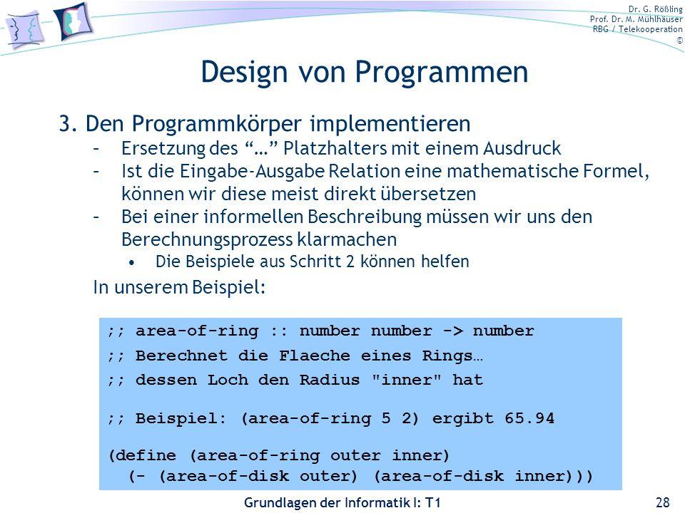 Design von Programmen 3. Den Programmkörper implementieren