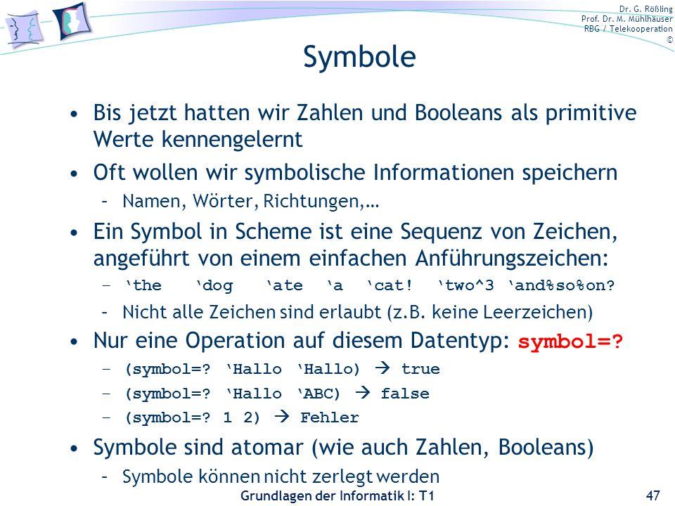 Bernt Schiele 3/28/2017. Symbole. Bis jetzt hatten wir Zahlen und Booleans als primitive Werte kennengelernt.