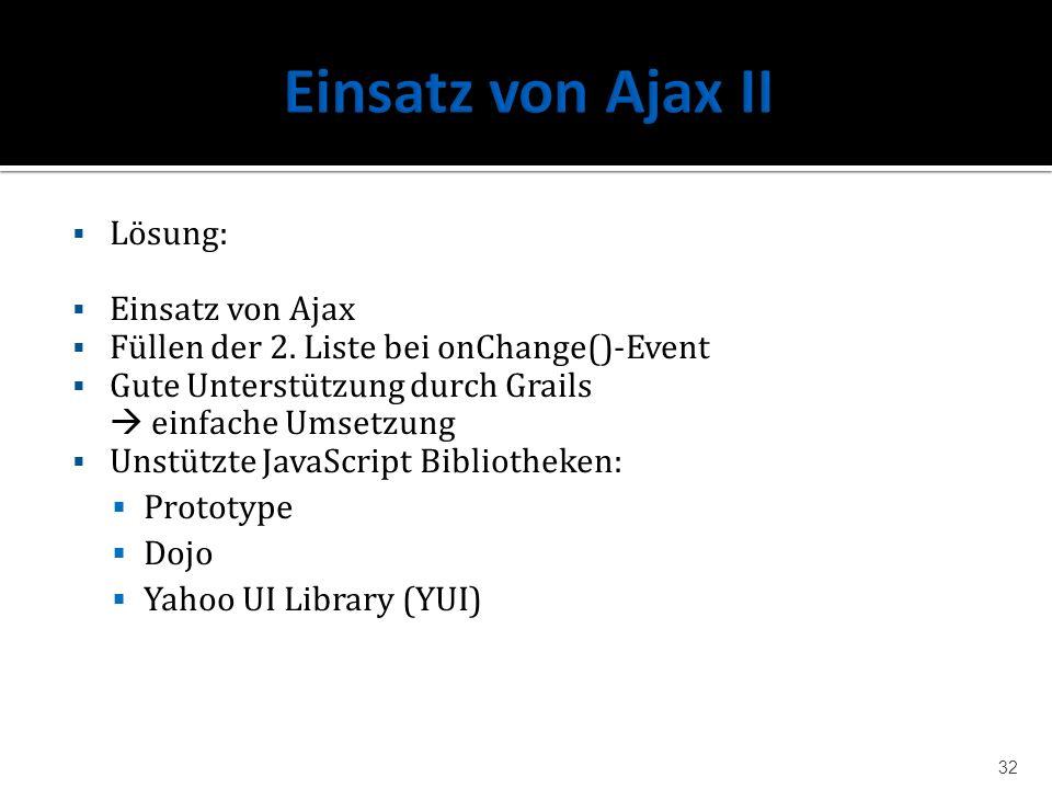 Einsatz von Ajax II Lösung: Einsatz von Ajax