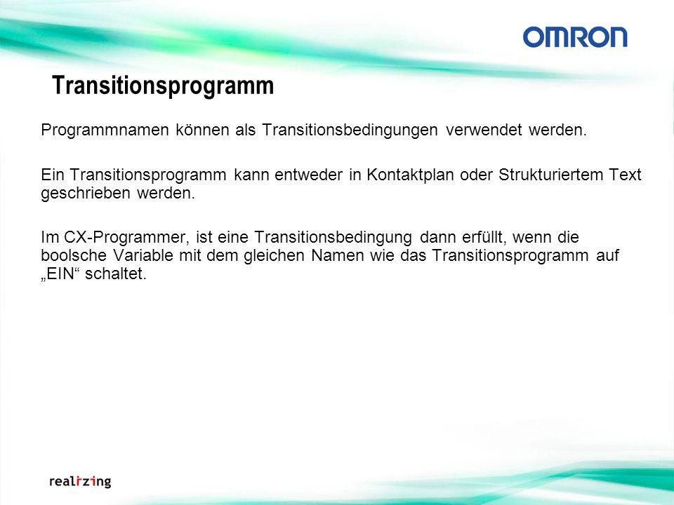 Transitionsprogramm Programmnamen können als Transitionsbedingungen verwendet werden.