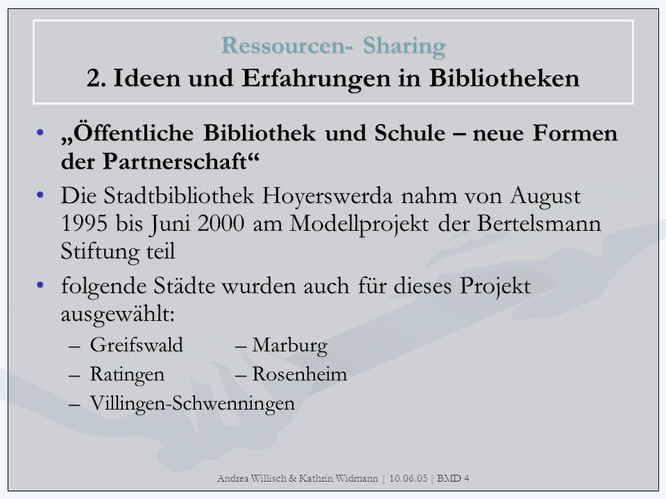 Ressourcen- Sharing 2. Ideen und Erfahrungen in Bibliotheken