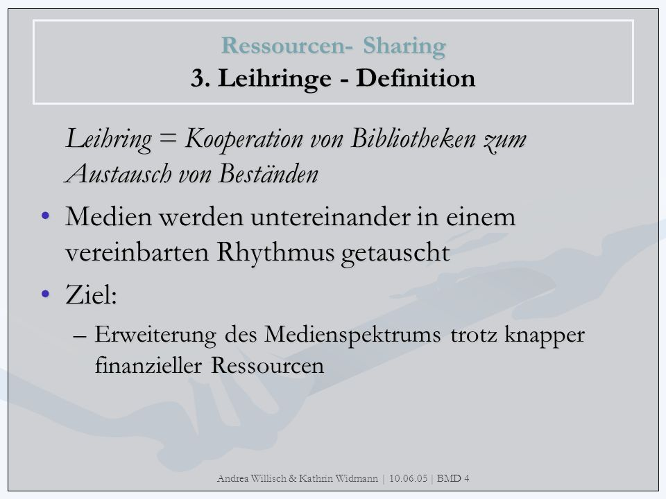 Ressourcen- Sharing 3. Leihringe - Definition