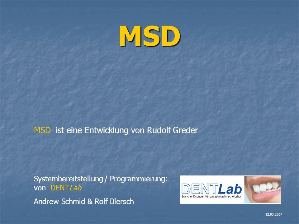 MSD MSD ist eine Entwicklung von Rudolf Greder