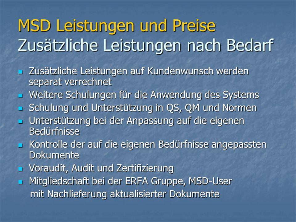 MSD Leistungen und Preise Zusätzliche Leistungen nach Bedarf