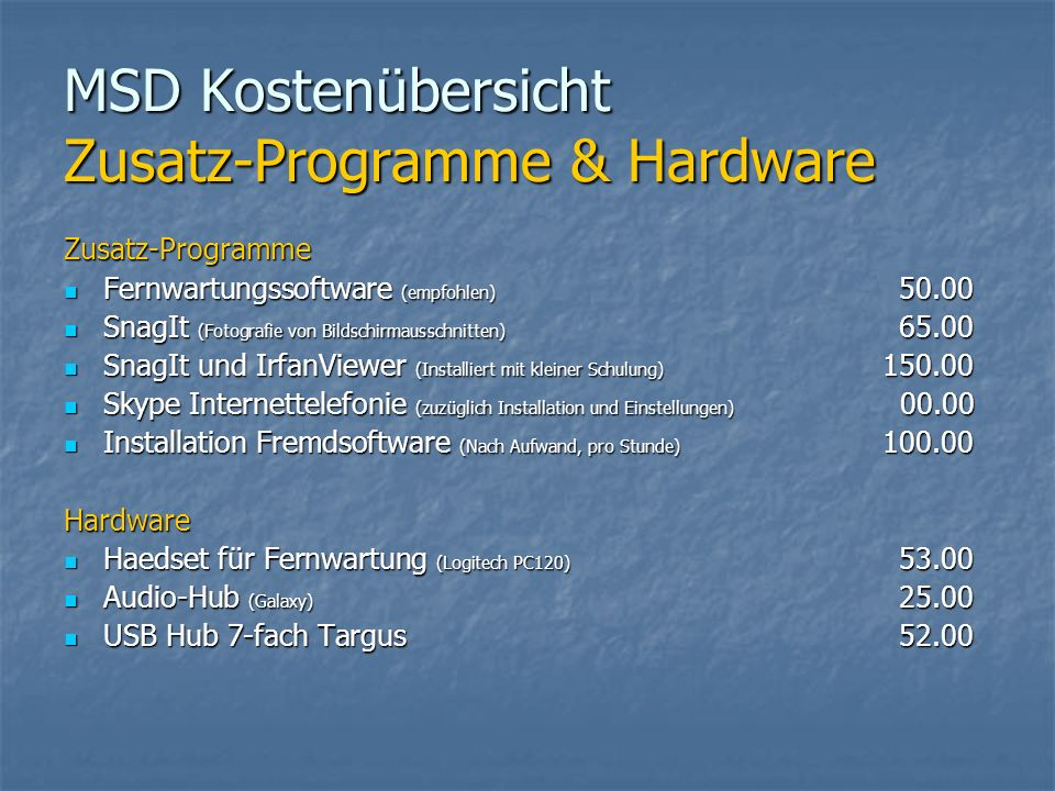 MSD Kostenübersicht Zusatz-Programme & Hardware
