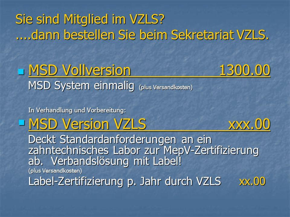 MSD Vollversion 1300.00 MSD Version VZLS xxx.00