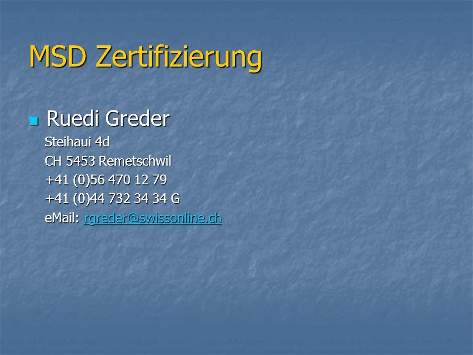 MSD Zertifizierung Ruedi Greder Steihaui 4d CH 5453 Remetschwil
