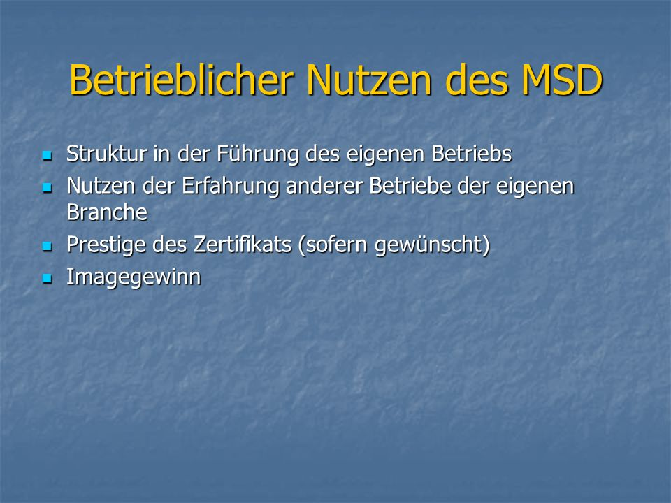 Betrieblicher Nutzen des MSD