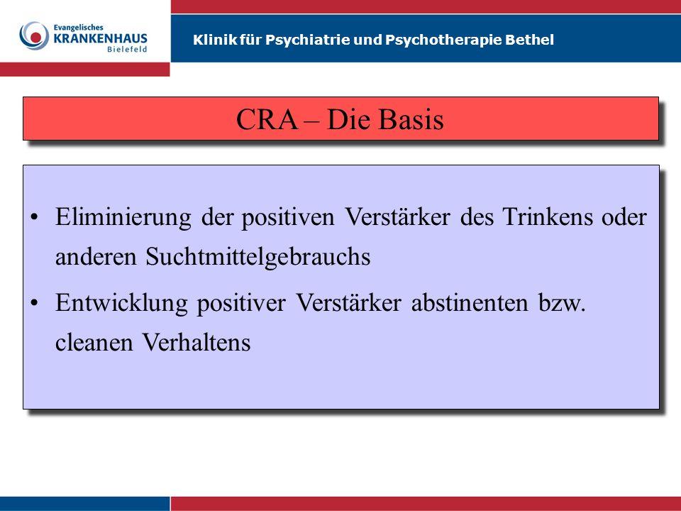 CRA – Die BasisEliminierung der positiven Verstärker des Trinkens oder anderen Suchtmittelgebrauchs.